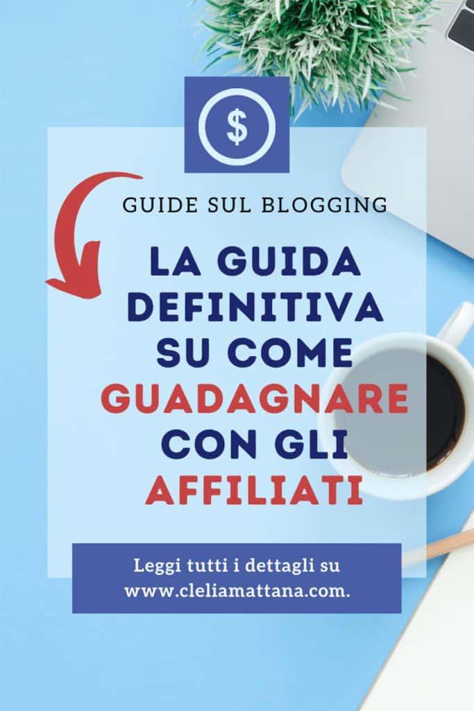 guida-su-come-guadagnare-online-con-un-blog-grazie-agli-affiliati